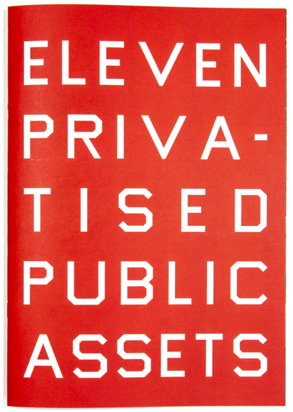 Eleven Privatised Public Assets, Lewis Bush