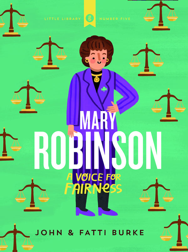 Mary Robinson: A Voice for Fairness, John & Fatti Burke