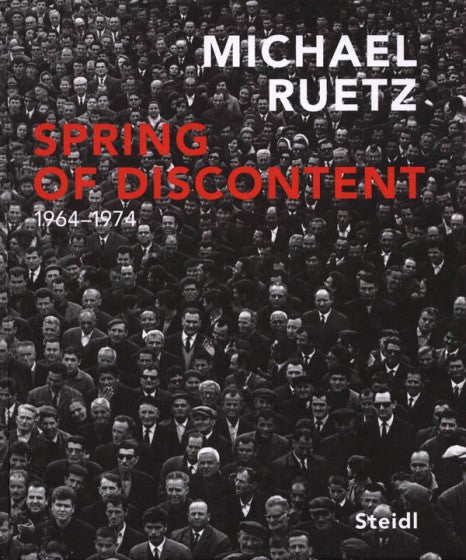 Spring of Discontent 1964-1974, Michael Ruetz