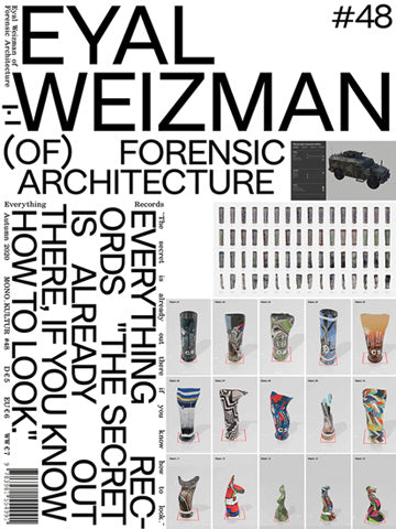 Mono.Kultur Issue 48: Eyal. Weizman (Of) Forensic Architecture