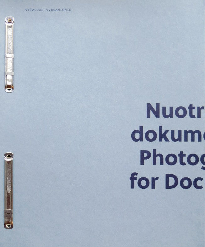 Nuotraukos dokumentams / Photographs for Documents (2nd Edition), Vytautas V.Stanionis - The Library Project