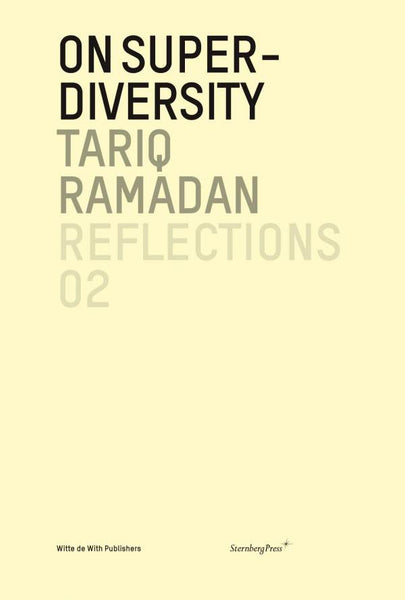 On Super-Diversity, Tariq Ramadan - The Library Project