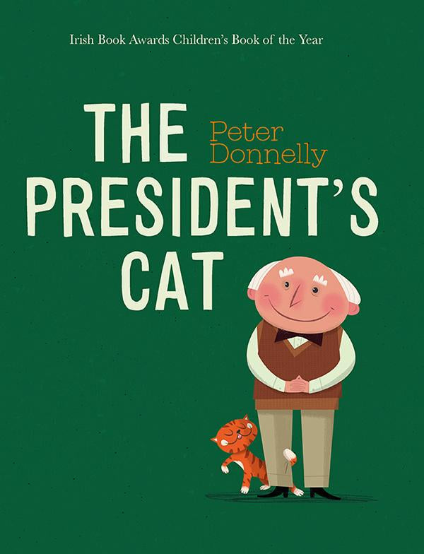 The President's Cat , Peter Donnelly - The Library Project