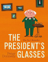 The President's Glasses , Peter Donnelly - The Library Project