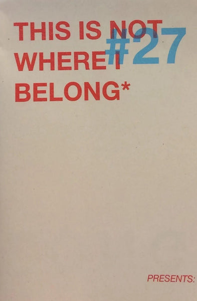 This is Not Where I Belong Issue 27
