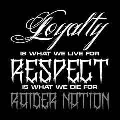 Loyalty & Respect - 3'X5' Raiders 4 Life Banner