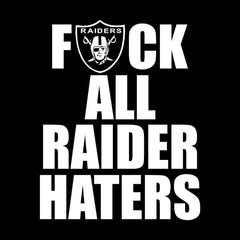 F ALL HATERS Raiders 4 Life Decal/Window Sticker