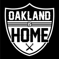 Oakland is Home - Raiders 4 Life Decal/Window Sticker