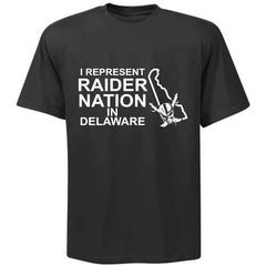I Represent Raider Nation in Delaware - R4L Shirt