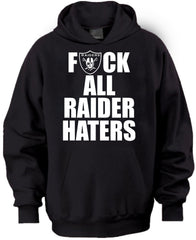 F ALL HATERS Raiders 4 Life Pullover Hoodie