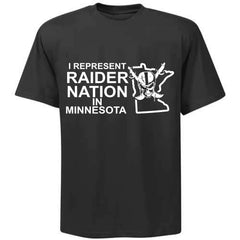 I Represent Raider Nation in Minnesota - R4L Shirt