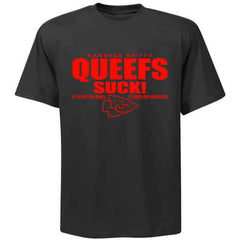 Kansass Shitty Queefs - RAIDERS 4 LIFE Shirt
