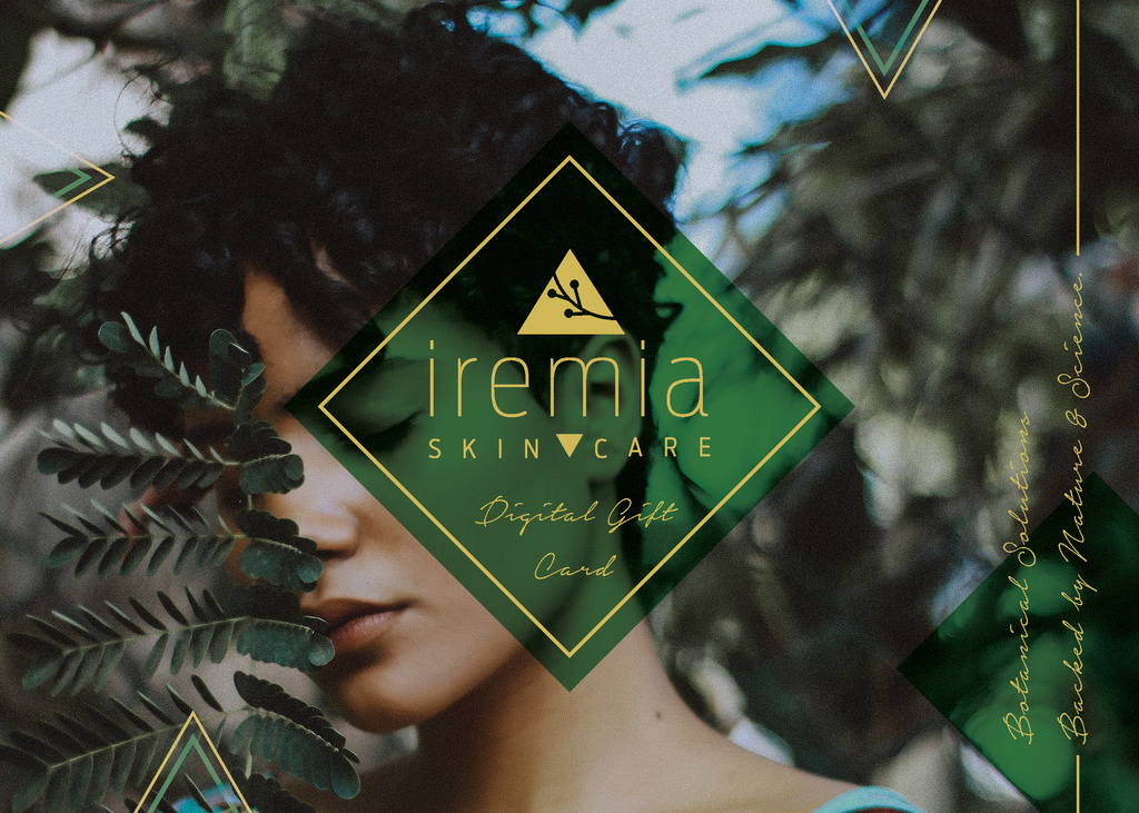 Iremia Skincare Gift Card, the perfect gift for those with sensitive skin. Give the gift of natural skincare and wellness. Great for Mother's Day, Self-Care, Birthday's or any special ocassions.
