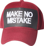 D12MTK01-MAKE NO MISTAKE DAD HAT - USWHOLESALECAP - WHOLESALE CAPS AND HATS AT A VERY LOW PRICE!