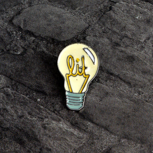 """Lit"" Light bulb Enamel Pin"