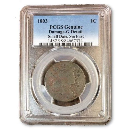 1803 Draped Bust Cent Pcgs Genuine Damage-G Detail *rev Tyes* #737433 Coin