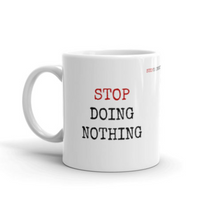 "StopDoingNothing ""I Can I Will"" Coffee Mug"