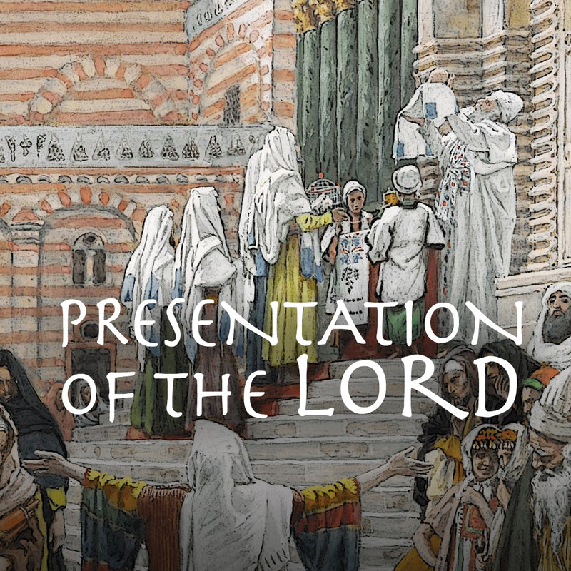 Feb.2.20 – The Presentation of the Lord