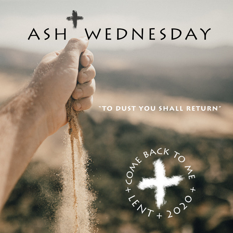 Ash Wednesday 2020 Campaign