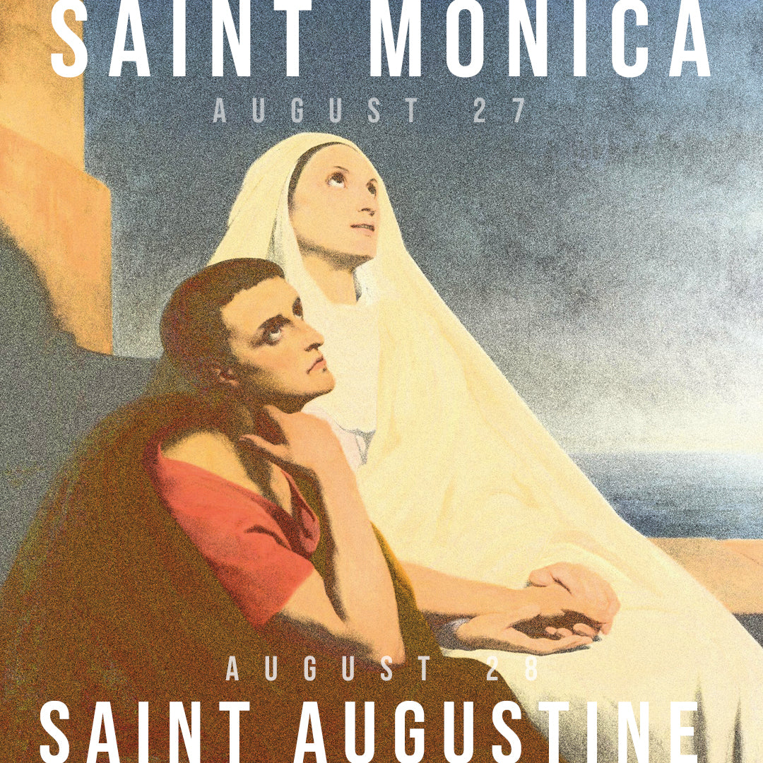Aug.27 & 28.19 - St. Monica & St. Augustine