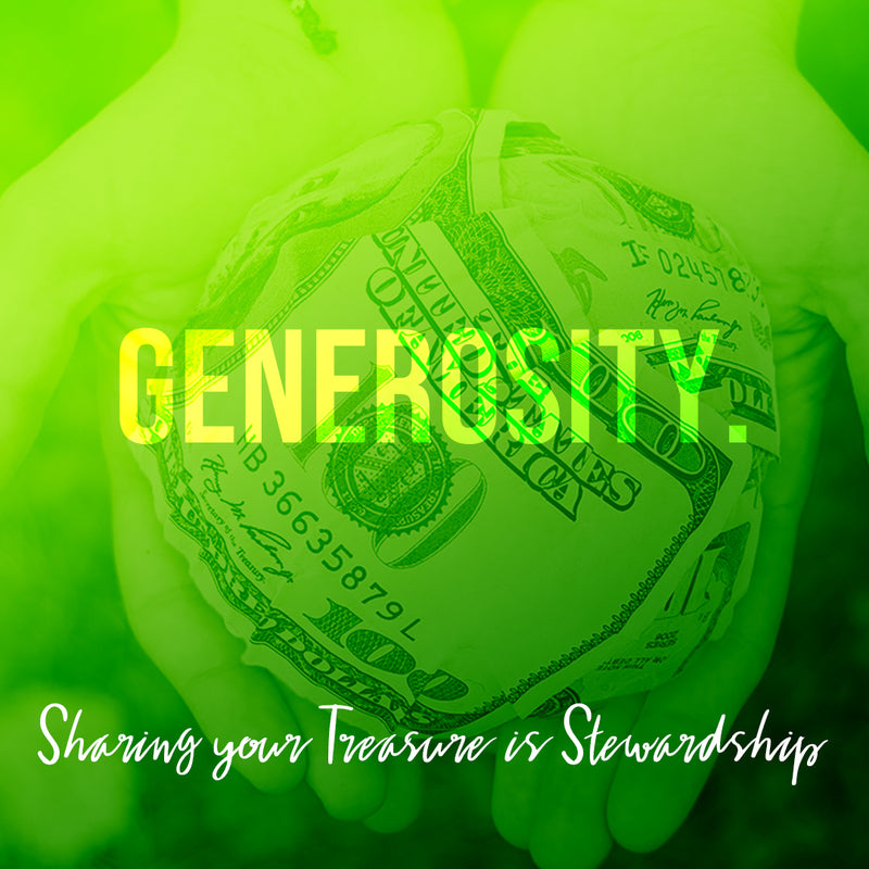 Stewardship of Treasure – Generosity