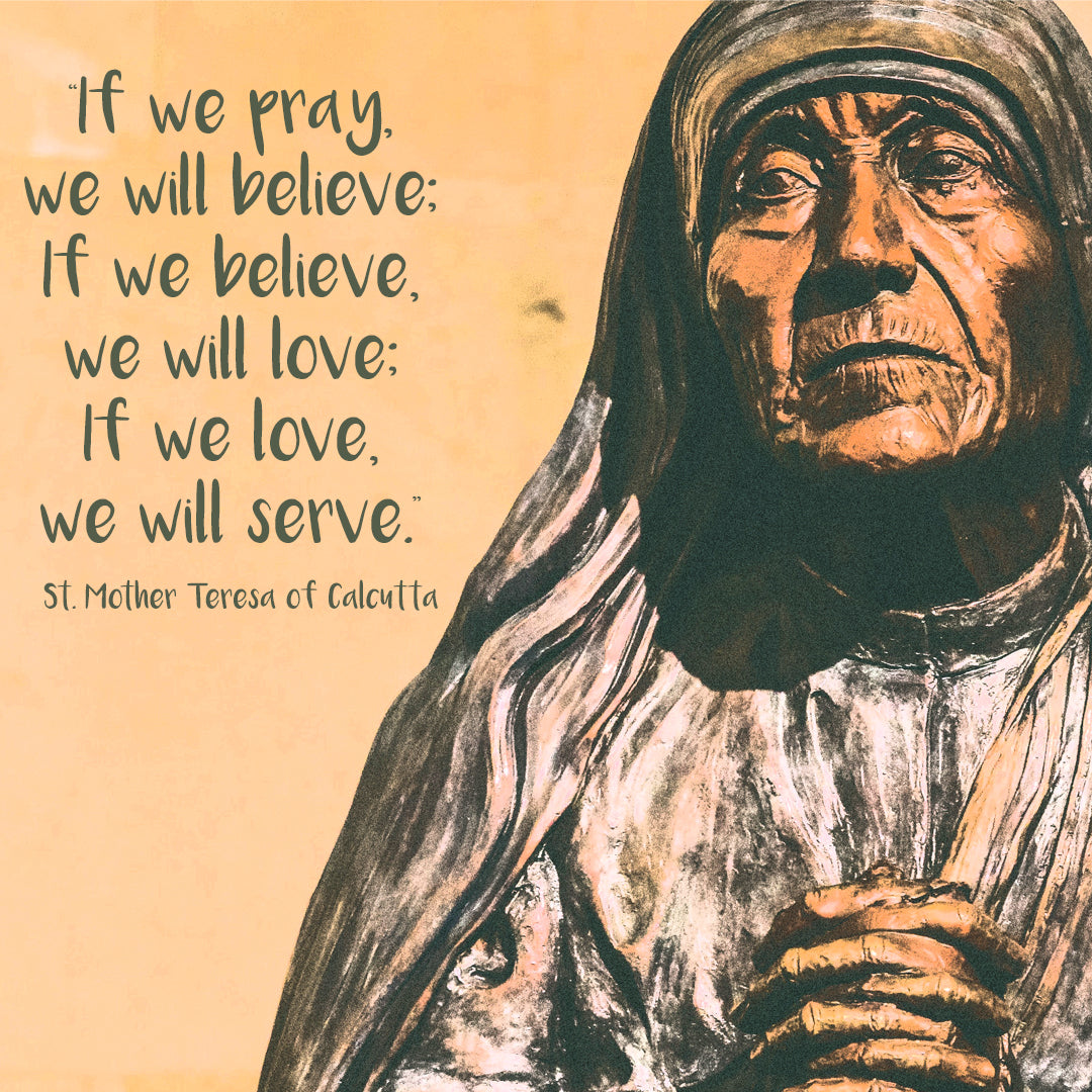 August  – St. Mother Teresa