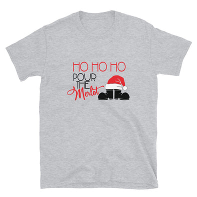 Ho Ho Ho Pour The Merlot Unisex Christmas T-Shirt