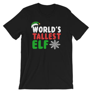World's Tallest Elf Funny Christmas T-Shirt for Men & Women