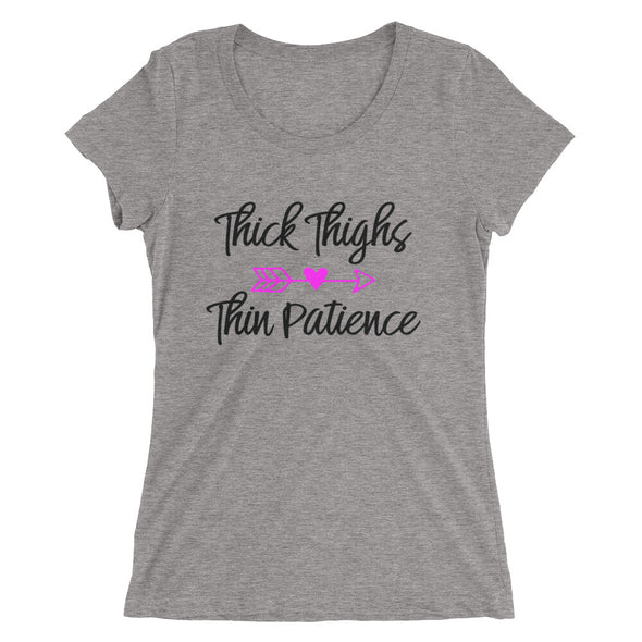 Thick Thighs Thin Patience T-Shirt for Women