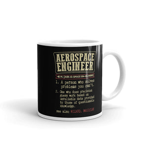 Aerospace Engineer A Person Who Solves Problems You Can't Funny Coffee Mug