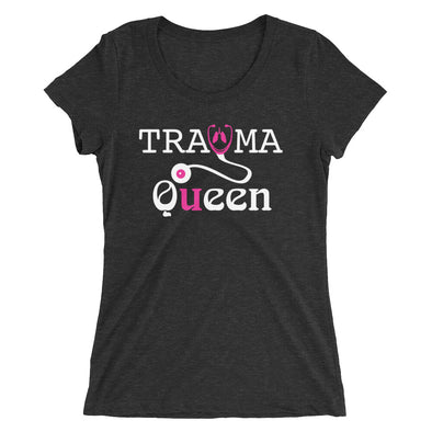 Trauma Queen Funny Nurse Shirt for Women