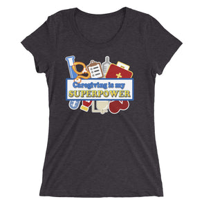 Caregiving is my Superpower T-Shirt for Women