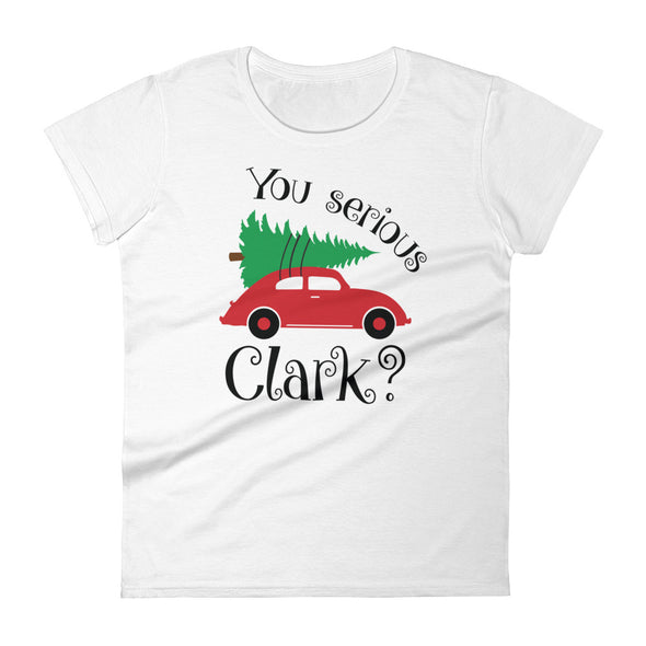 You Serious Clark Women's T-Shirt