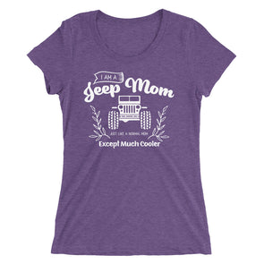 I Am a Jeep Mom T-Shirt for Women