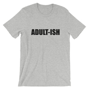 Adult-Ish T-Shirt for Men