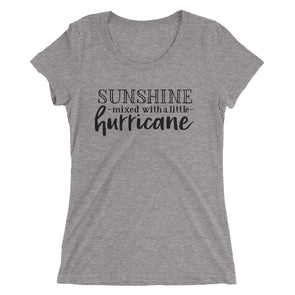 Sunshine Mixed With a Little Hurricane Shirt for Women