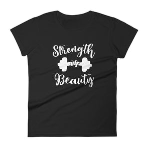 Strength is Beauty T-Shirt for Women