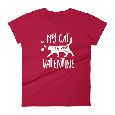 My Cat is My Valentine T-Shirt for Women