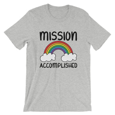 Mission Accomplished Unisex Gay Pride Shirt