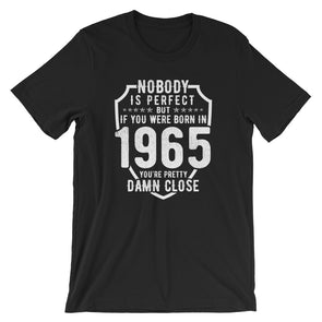 Nobody is Perfect But If You Were Born In 1965 T-Shirt for Men