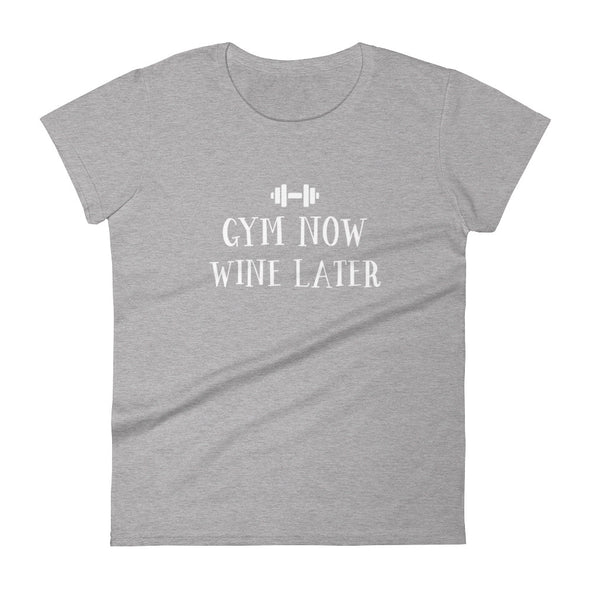 Gym Now Wine Later T-Shirt for Women