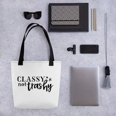 Classy Not Trashy Funny Tote bag