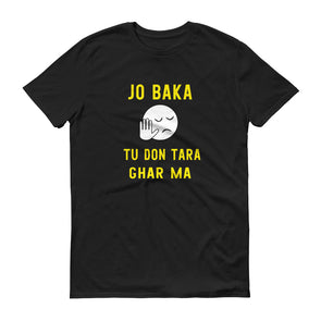 Jo Baka Tu Don Tara Ghar Ma T-Shirt for Men