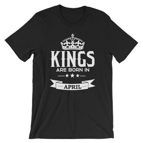 Kings are Born in April T-Shirt for Men