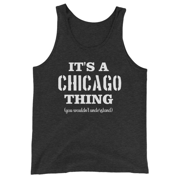 It's A Chicago Thing You Wouldn't Understand Tank Top for Men