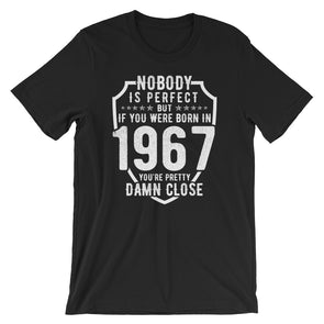 Nobody is Perfect But If You Were Born In 1967 T-Shirt for Men