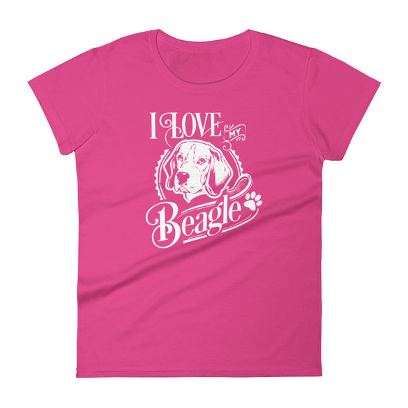I Love My Beagle Women's T-shirt