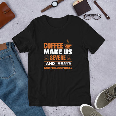 Coffee Make Us Serve and Grave And Philosophical T-Shirt for Men