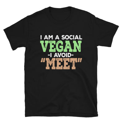 I Am a Social Vegan I Avoid Meet Funny T-Shirt