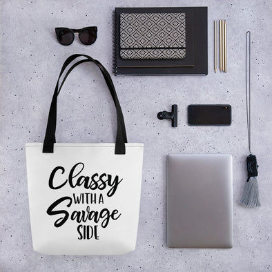 Classy With a Savage Side Funny Tote bag